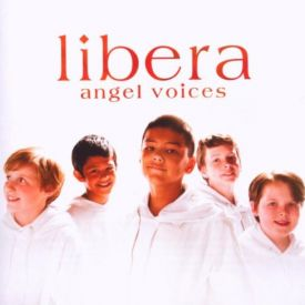 Libera - Angel Voices